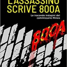 """L'ASSASSINO SCRIVE 800 A""DI FRANCESCO BOZZI, MAESTRO DELL'HUMOUR NERO ALL'ITALIANA."